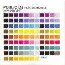 Public DJ Feat. Emanuelle - My Night (Kortezman Vocal Radio Edit)