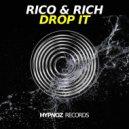Rico & Rich - Drop It (Radio Edit)