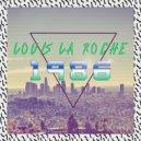Louis La Roche - Dream Come True (Original mix)