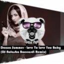 Donna Summer -  Love To Love You Baby (Dj Natasha Baccardi Radio Remix)