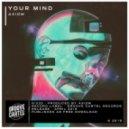 Axiom - Your Mind (Original Mix)