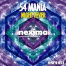 54 Mania - Night Fever (Original mix)