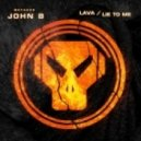 John B - Lie to Me (Original mix)