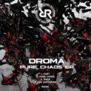 Droma - Pure Chaos (Original mix)