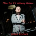 DJ Alexey Galin - For Soho Rooms