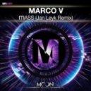 Marco V - mASS (Jan Leyk Remix)