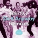 Ben DJ - Do It Anyway (Javier Penna Remix)