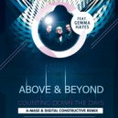 Above & Beyond - Сounting Down The Days (A-Mase & Digital Constructive Remix)
