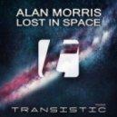 Alan Morris - Lost In Space (Radio Edit)