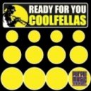 Coolfellas, Dukamax - Ready For You (Dukamax Dub)