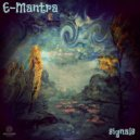 E-Mantra - Ectoplasm (Re-Edit)