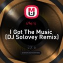 49ers  - I Got The Music  (DJ Solovey Remix)
