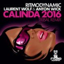 Laurent Wolf - Calinda 2016 (Laurent Wolf & Anton Wick Tribal Remix)