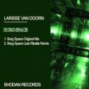 Larisse Van Doorn - Borg Space (Original Mix)