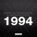 Marcus Schossow & Magnificence - 1994 (Extended Mix)