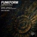 FunkForm - Imprinted (Original Mix)
