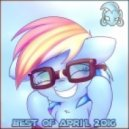 Monsterbrony - The Best Music of April 2016 Mix (Vol 16)