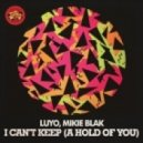 Luyo, Mikie Blak - I Can't Keep (A Hold Of You) (Audiodope Vocal Mix)