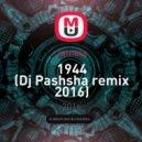 Jamala - 1944 (Dj Pashsha Remix 2016)