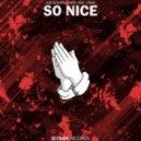 Alexander Lewis feat. KRNE - So Nice (Original mix)