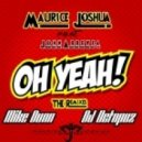 Maurice Joshua feat. John Abbeyea - Oh Yeah (Mike Dunn BlackBall Afro Instr MixX)