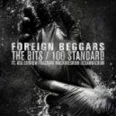 Foreign Beggars - 100 Standart (feat. Ocean Wisdom, Machinedrum & Fracture)