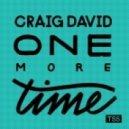 Craig David - One More Time (Original Mix)