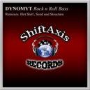 Dynomyt - Rock N Roll Bass (Original Mix)