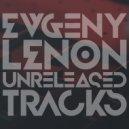 Evgeny Lenon - Break Down Moment (Original mix)
