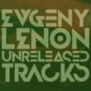Evgeny Lenon - Running From Dome (Original Mix)