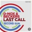 D-Nox & Beckers - Last Call (Original Mix)