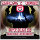 Sugarhill Gang Vs. Funkanomics - Rapper\'s Delight 2016 (bRUJOdJ Classics Reloaded MashUp)
