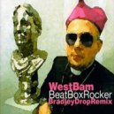 Westbam - Beatbox Rocker (Bradley Drop Remix)