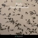 Rudy - Transformation (Martin Roth Extended Remix)