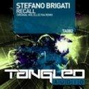 Ellez Ria, Stefano Brigati - Recall (Ellez Ria Remix)