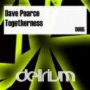 Dave Pearce - Togetherness (Original Mix)