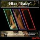 9Bar - Baby (Bass Mix)