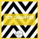 Toy Quantize - Dont Break It (Yo Speed Remix)
