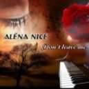 Alёna Nice - Don\'t  leave me (Original Mix)