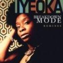 Iyeoka - Breakdown Mode (DJ Antonio Remix Extended)