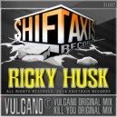 Ricky Husk - Vulcano (Original Mix)