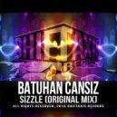 Batuhan CANSIZ - Sizzle (Original Mix)