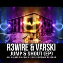 R3wire & Varski - Jump & Shout (Instrumental Mix)