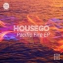 Housego - Pacific Fire (Original Mix)