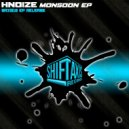 HNoize - Monsoon (Original Mix)