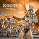 The Socialytes - Raise Em (Original Mix)