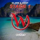 Clark & Kent - Stage 1 (Original mix)