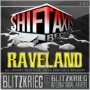 Raveland - Blitzkrieg (Original Mix)