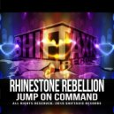 Rhinestone Rebellion - Jump On Command (Original Mix)