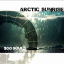 Arctic Sunrise - 200 Souls (Micheletto Remix)